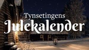 Tynsetingens julekalender – 19. desember